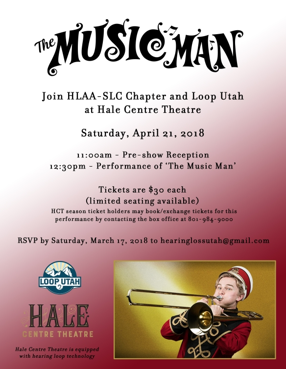 hearing loop at the theater | HLAA, Salt Lake City Chapter